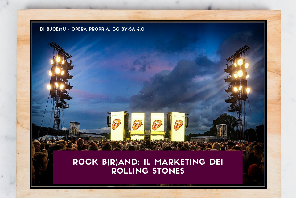 Rock B(r)and: il marketing dei Rolling Stones