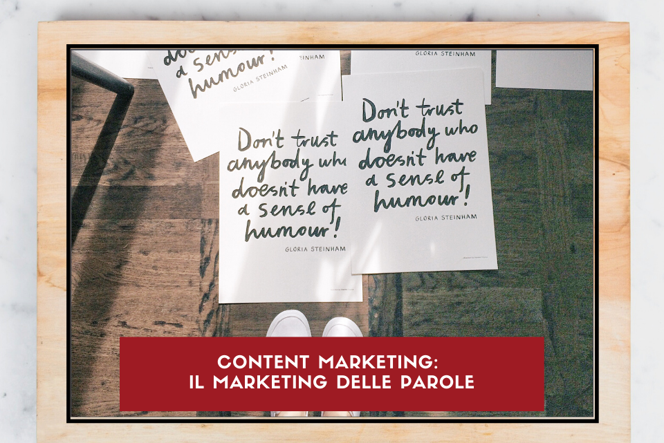 Content Marketing: il marketing delle parole
